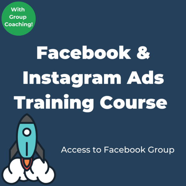 Facebook & Instagram Ads Training Course and Coaching Program